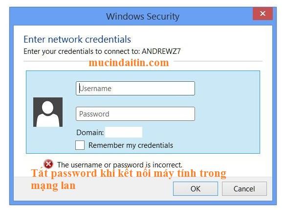 Cách loại bỏ tắt password khi kết nối máy tính khác trong mạng lan