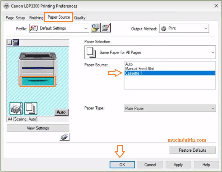 Chọn khay giấy mặc định khi in để khắc phục lỗi máy in Canon 3300 báo lỗi Out of Paper