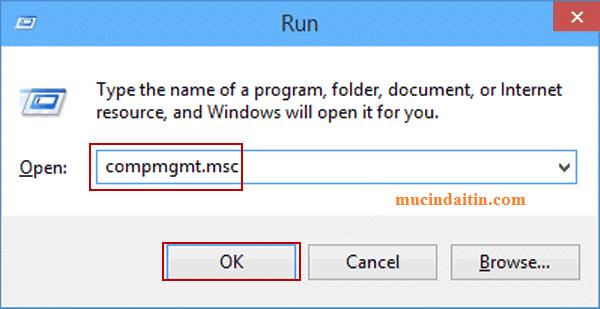 Nhận lệnh compmgmt.msc để vào Manage