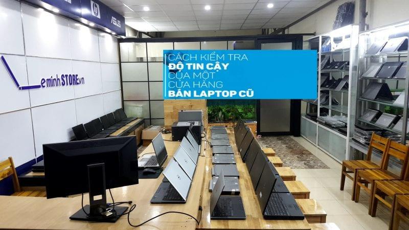 Lê Minh địa chỉ mua bán laptop cũ uy tín tại đà nẵng
