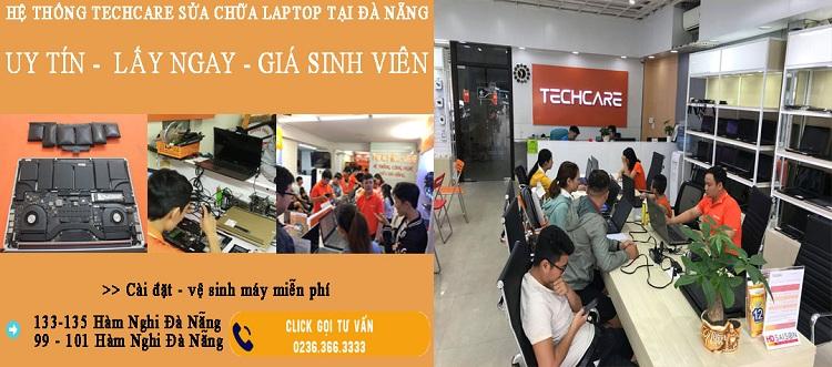 Hệ thống techcare sửa chữa laptop tại đà nẵng