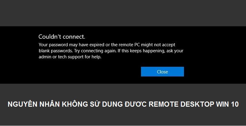 nguyên nhân không sử dụng được remote desktop win 10