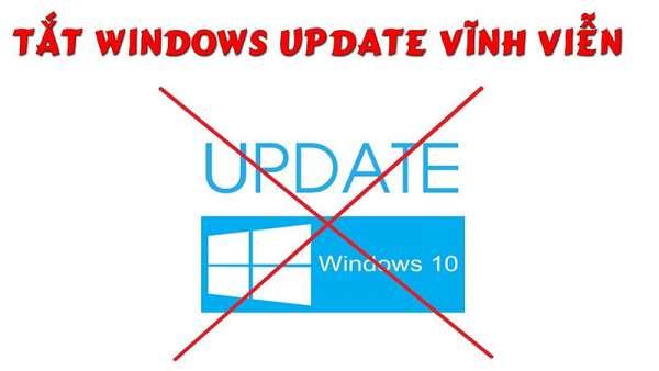 Cách tắt update Win 10 đơn giản nhất