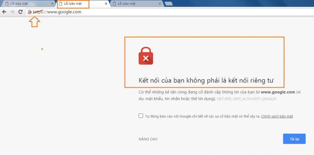 Lỗi bảo mật kết nối của bạn không phải kết nối riêng tư